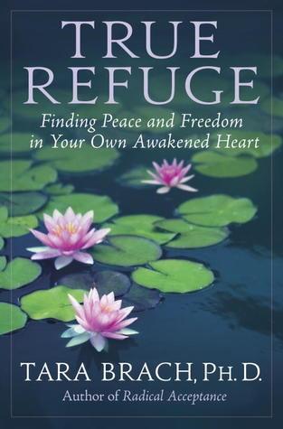 tara brach true refugee book cover happiness