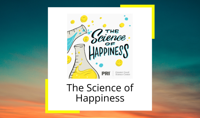 best-happiness-podcasts-science-of.png