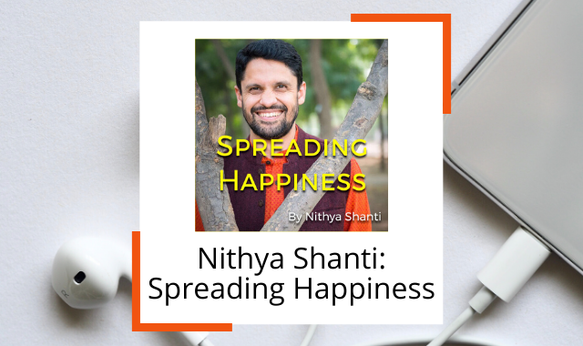 best-happiness-podcasts-spreading-nithya-shanti.png