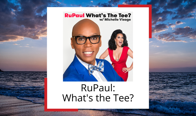 rupaul-whats-the-tee-best-happiness-podcasts.png