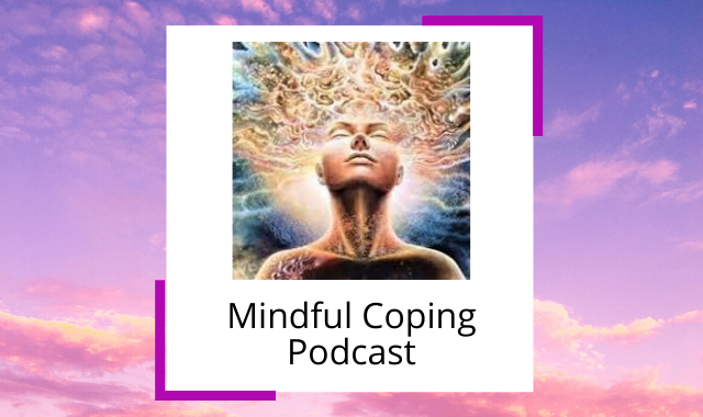 best-mindfulness-podcasts-mindful-coping.png