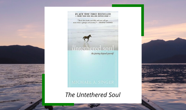 best-midfulness-books-wherever-you-go-untethered-soul.png