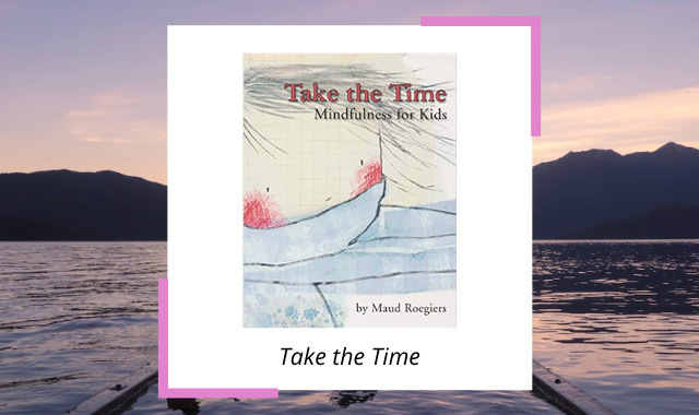 mindfulness-books-for-kids-take-the-time.png